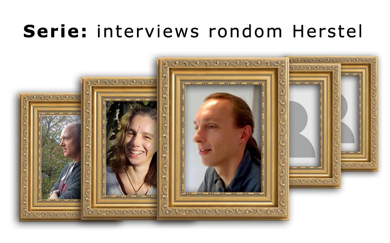 Serie: Interviews rondom Herstel