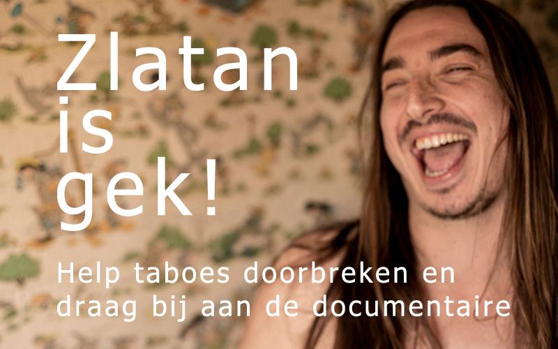 Zlatan is gek! (draag bij aan de documentaire)