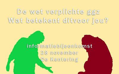 Infobijeenkomst Wet Verplichte ggz (28 november)