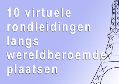 10 virtuele rondleidingen langs wereldberoemde bezienswaardigheden (engels)