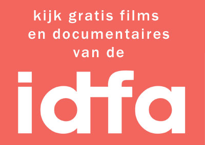 Kijk gratis films en documentaires van de idfa