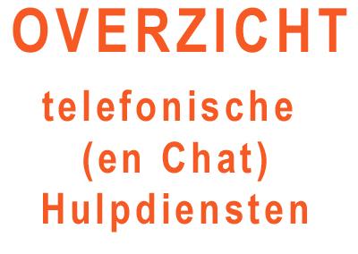 Overzicht telefonische (en chat) hulpdiensten