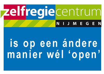 Zelfregiecentrum Nijmegen is op een ándere manier wél 'open'