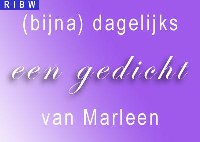 Bijna dagelijks een gedicht van Marleen