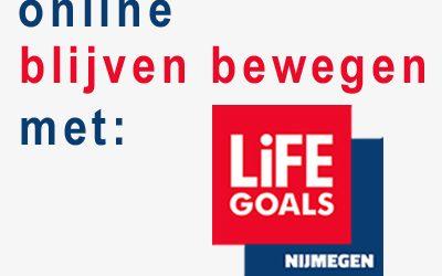 Blijven bewegen met Life Goals Nijmegen (online)