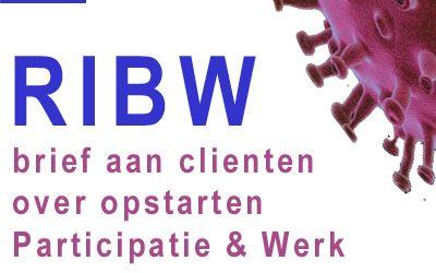 RIBW brief aan cliënten over opstarten Participatie & Werk (25 mei)