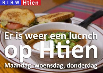 Er is weer een Lunch op Htien (op maandag, woensdag en donderdag)