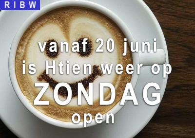 Joehoe! Vanaf 20 juni is Htien weer op zondag open!
